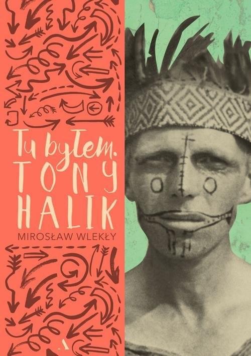 okładka Tu byłem Tony Halikksiążka |  | Mirosław Wlekły