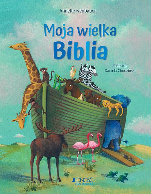 okładka Moja wielka Bibliaksiążka |  | Neubauer Annette