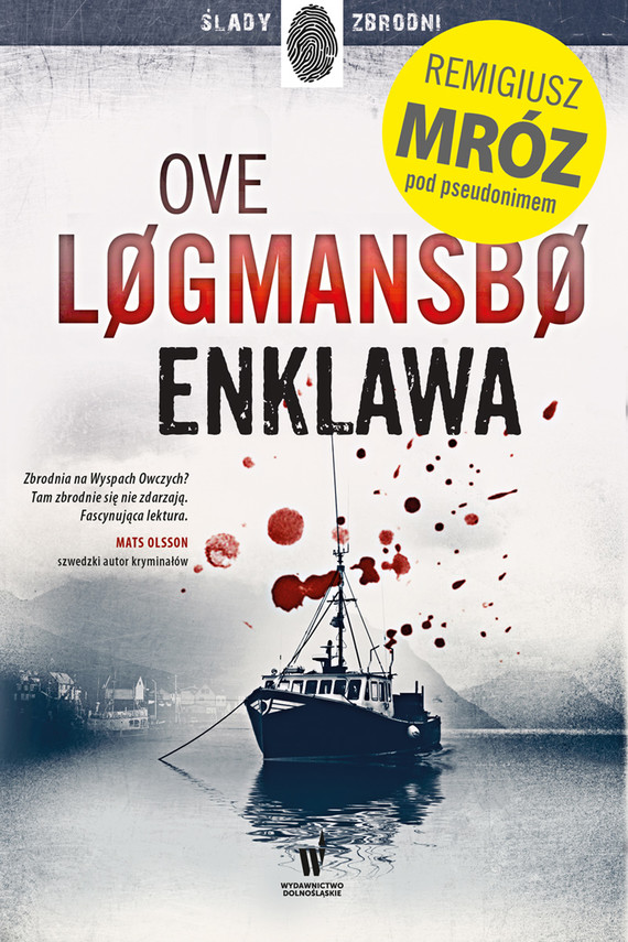okładka Enklawaebook | epub, mobi | Remigiusz Mróz, Ove Løgmansbø