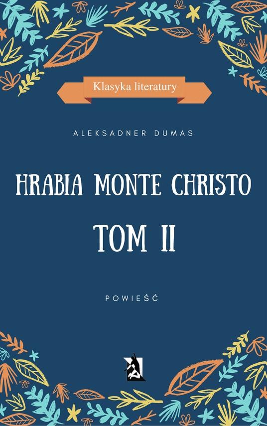 okładka Hrabia Monte Christo. Tom IIebook | epub, mobi | Aleksander Dumas (Ojciec)