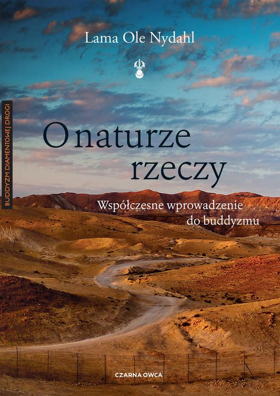 okładka O naturze rzeczyebook | epub, mobi | Lama Ole Nydahl