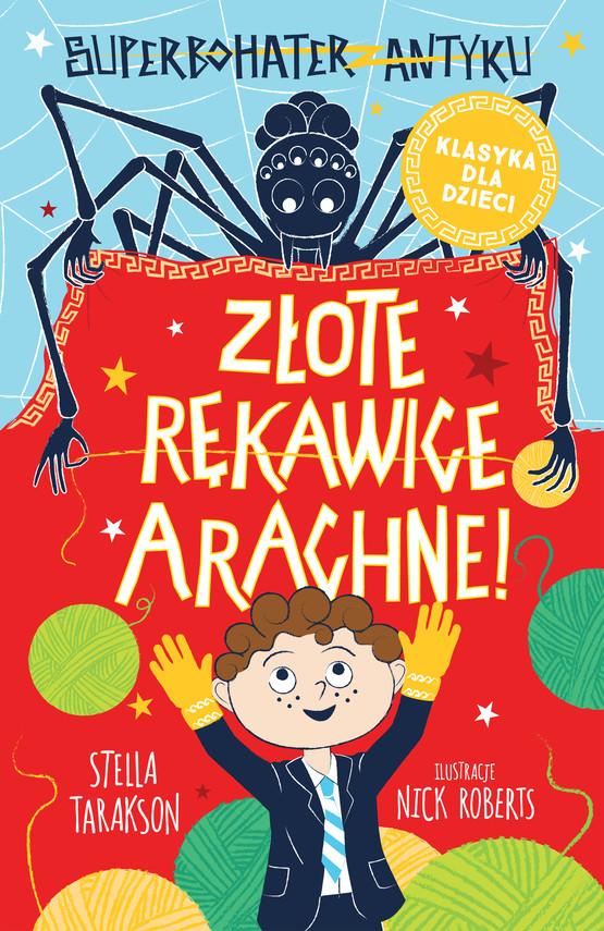 okładka Superbohater z antyku. t.3 Złote rękawice Arachne!ebook   epub, mobi   Stella Tarakson