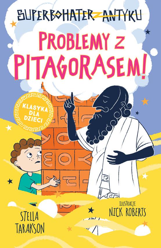 okładka Superbohater z antyku. t.4 Problemy z Pitagorasem!ebook | epub, mobi | Stella Tarakson