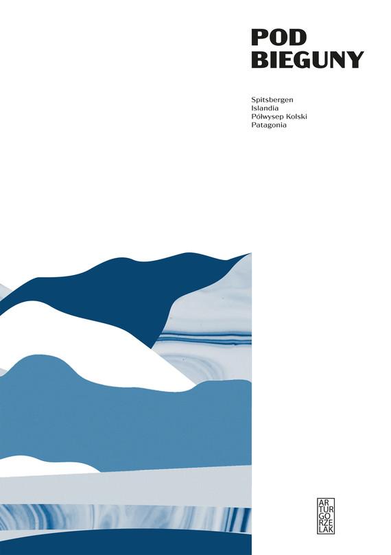 okładka Pod bieguny.ebook | epub, mobi | Artur  Gorzelak
