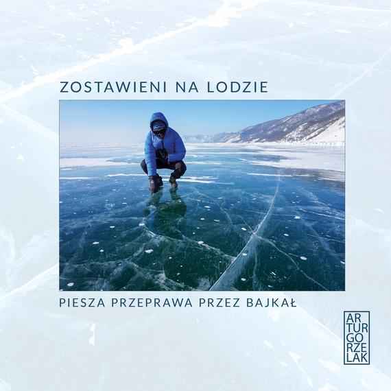 okładka Zostawieni na lodzie.ebook | epub, mobi | Artur  Gorzelak