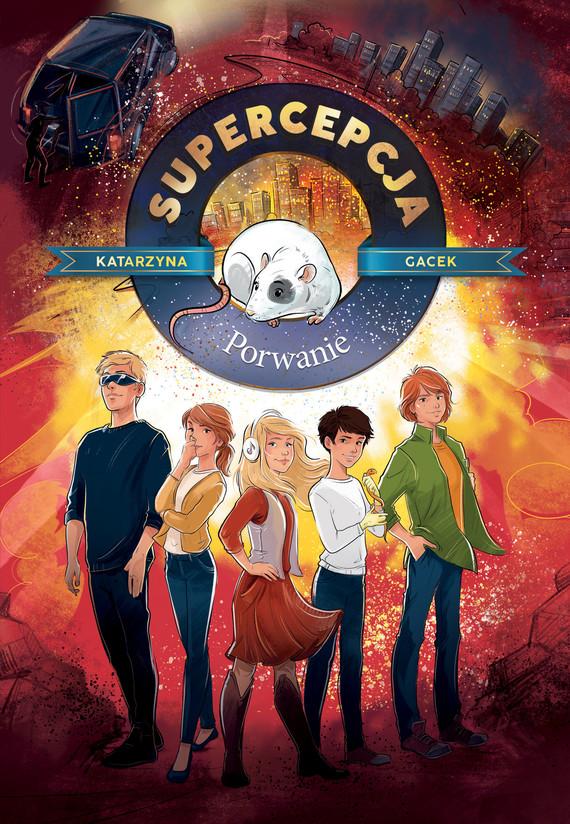 okładka Supercepcja. Porwanieebook | epub, mobi | Katarzyna Gacek