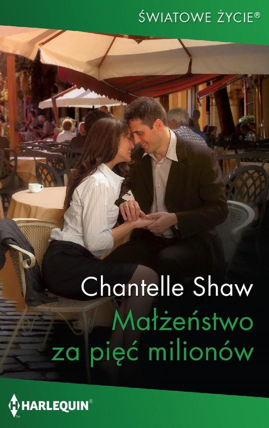 okładka Małżeństwo za pięć milionówebook | epub, mobi | Chantelle Shaw