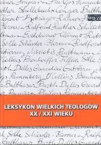 okładka Leksykon wielkich teologów  XX/XXI wieku T Iksiążka     