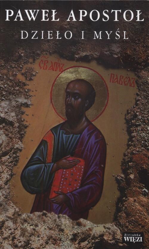okładka Dzieło i myślksiążka      Paweł Apostoł
