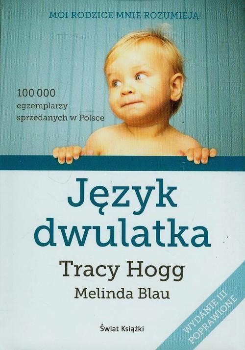okładka Język dwulatkaksiążka |  | Tracy Hogg, Melinda Blau