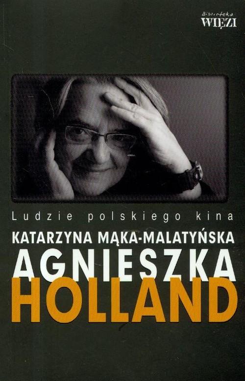 okładka Holland Agnieszkaksiążka |  | Mąka-Malatyńska Katarzyna