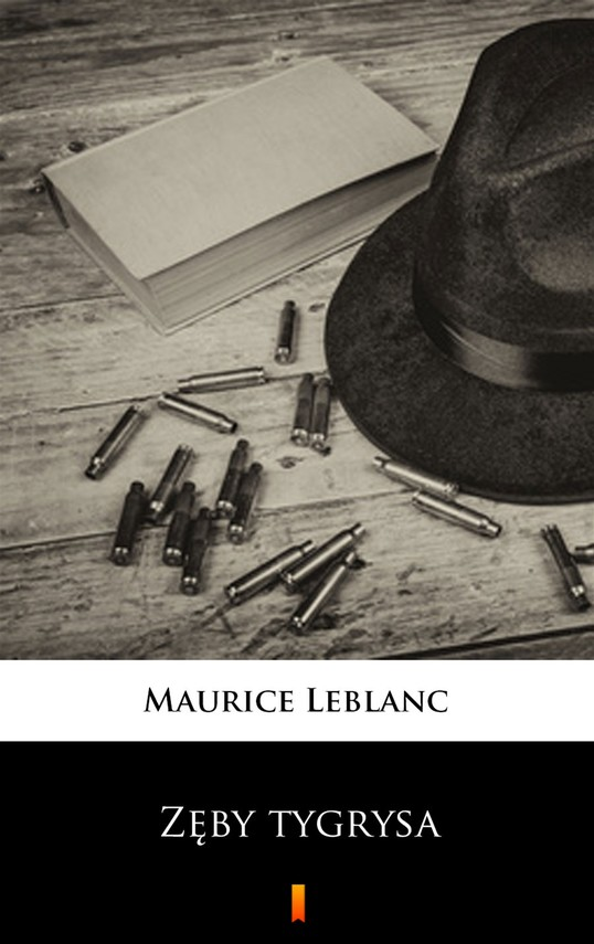 okładka Zęby tygrysaebook | epub, mobi | Maurice Leblanc