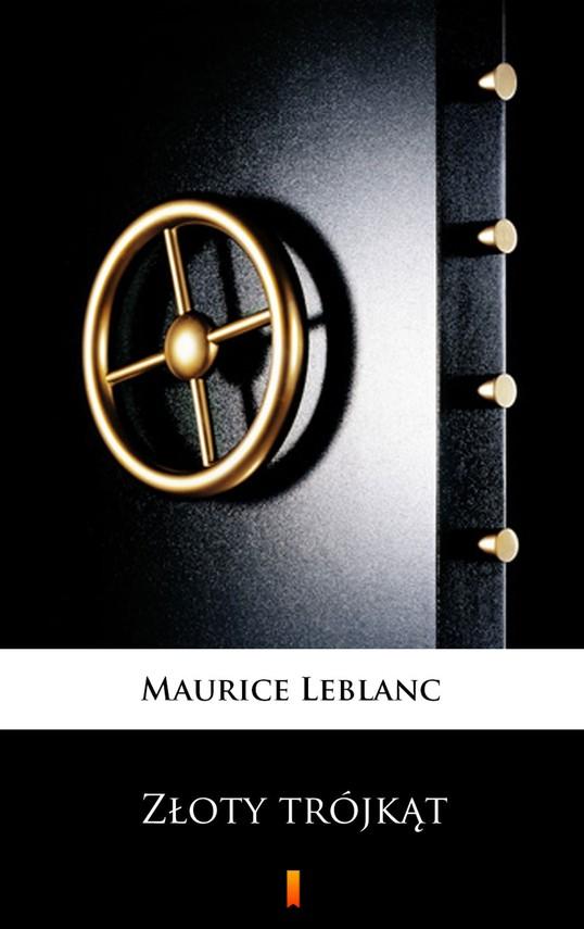 okładka Złoty trójkątebook   epub, mobi   Maurice Leblanc