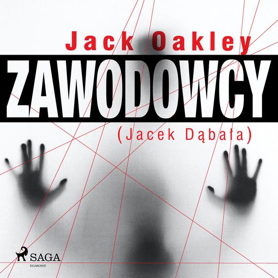 okładka Zawodowcyaudiobook | MP3 | Jack Oakley