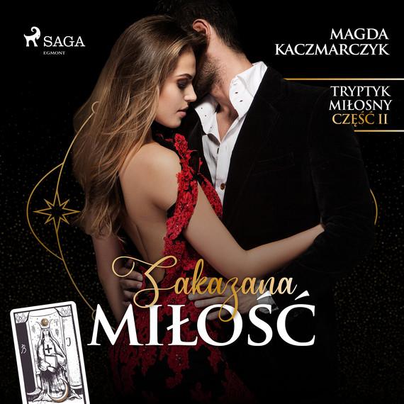 okładka Zakazana miłośćaudiobook | MP3 | Magda  Kaczmarczyk