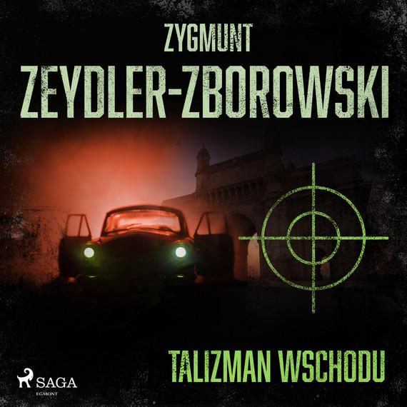 okładka Talizman wschoduaudiobook | MP3 | Zygmunt Zeydler-Zborowski