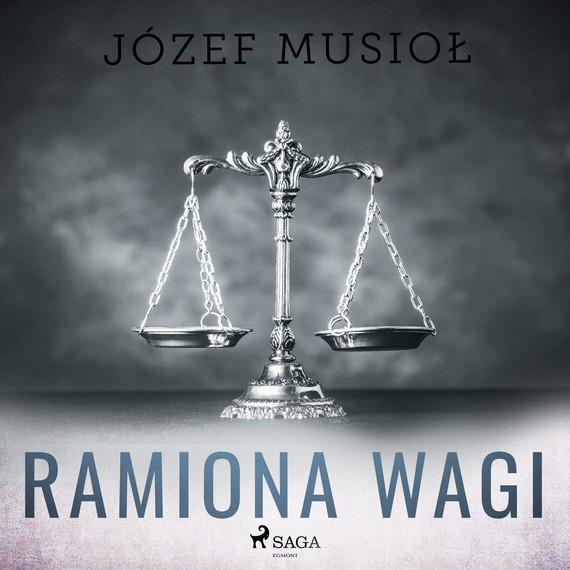 okładka Ramiona wagiaudiobook | MP3 | Józef Musiol