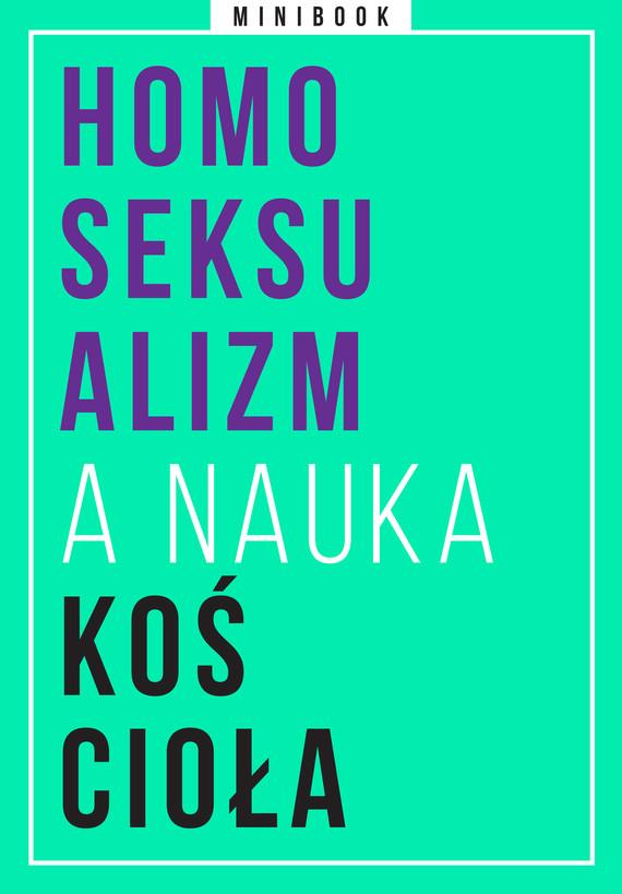 okładka Homoseksualizm a nauka Kościoła. Minibookebook | epub, mobi | autor zbiorowy