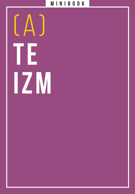 okładka Ateizm. Minibookebook | epub, mobi | autor zbiorowy