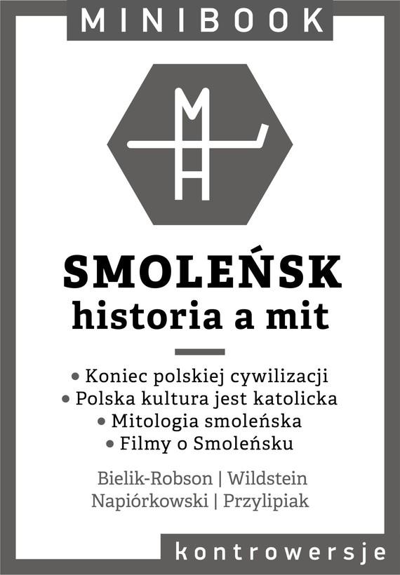 okładka Smoleńsk. Minibookebook | epub, mobi | autor zbiorowy