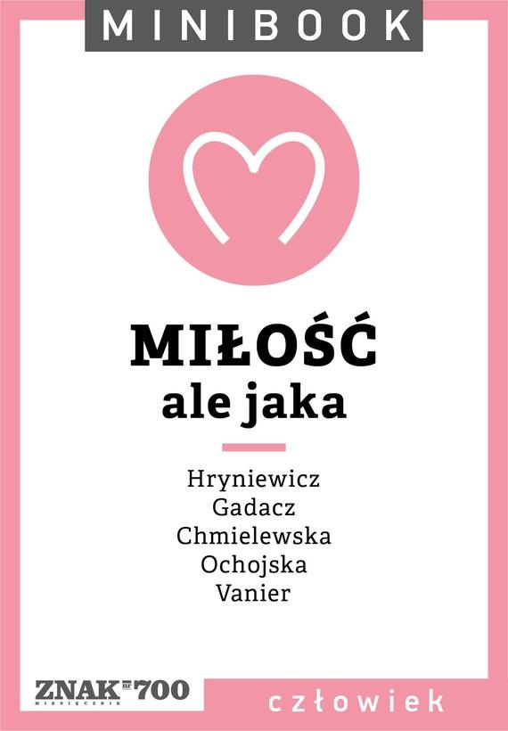 okładka Miłość [ale jaka]. Minibookebook   epub, mobi   autor zbiorowy