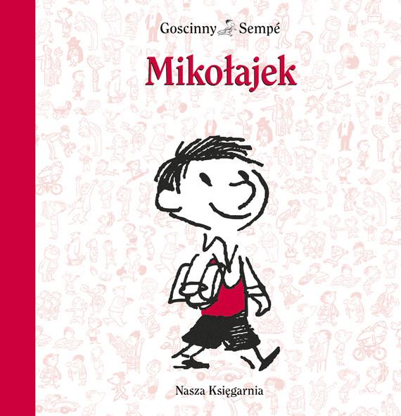 okładka Mikołajekebook   epub, mobi   René Goscinny, Jean-Jacques Sempé
