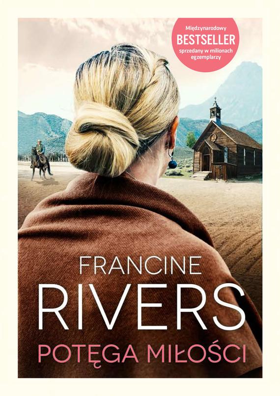 okładka Potęga miłościebook | epub, mobi | Francine Rivers
