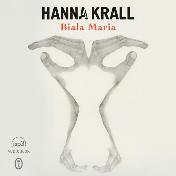 okładka Biała Mariaaudiobook | MP3 | Hanna Krall