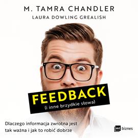 okładka Feedback (i inne brzydkie słowa)audiobook | MP3 | Tamra Chandler M.