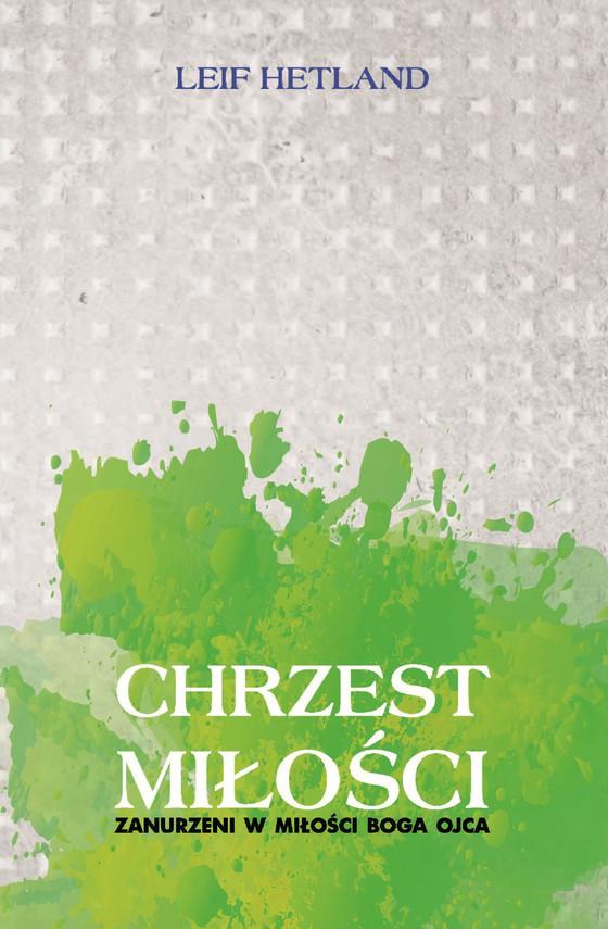 okładka Chrzest miłościebook | epub, mobi | Hetland Leif