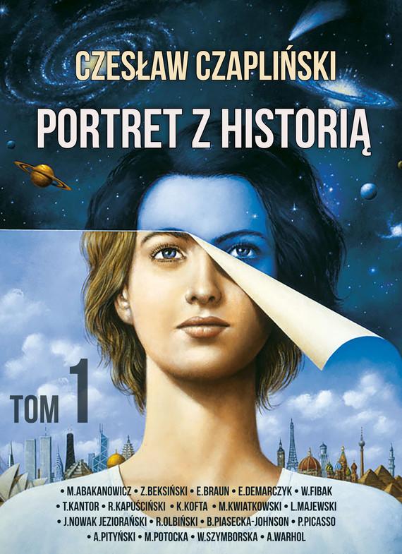 okładka Portret z historią tom 1ebook | epub, mobi | Czapliński Czesław