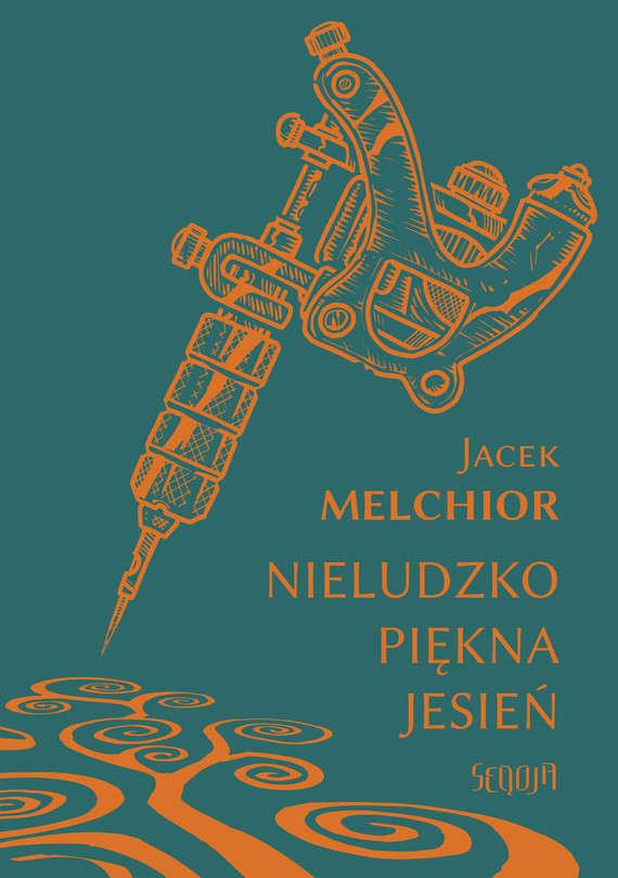 okładka Nieludzko piękna jesieńebook | epub, mobi | Jacek Melchior