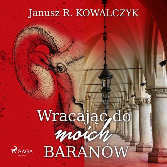 okładka Wracając do moich Baranówaudiobook | MP3 | Janusz R. Kowalczyk