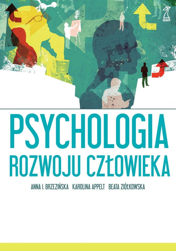 okładka Psychologia rozwoju człowiekaebook | epub, mobi | Beata Ziółkowska, Karolina Appelt, Anna Brzezińska