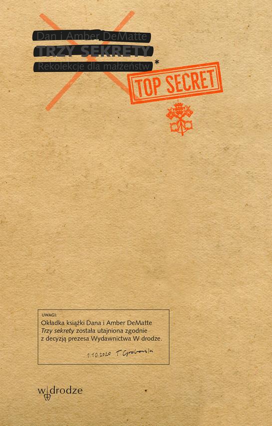 okładka Trzy sekrety. Rekolekcje dla małżeństwebook | epub, mobi | Dan DeMatte, Amber DeMatte