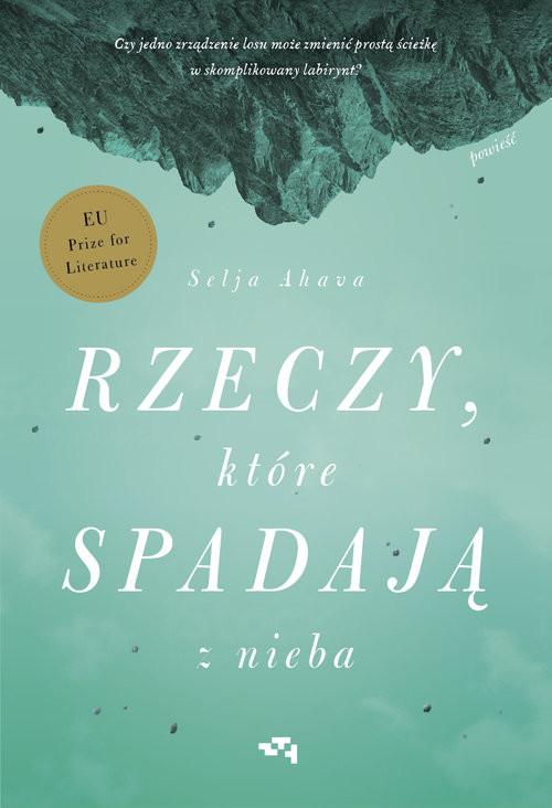 okładka Rzeczy, które spadają z niebaksiążka |  | Selja Ahava