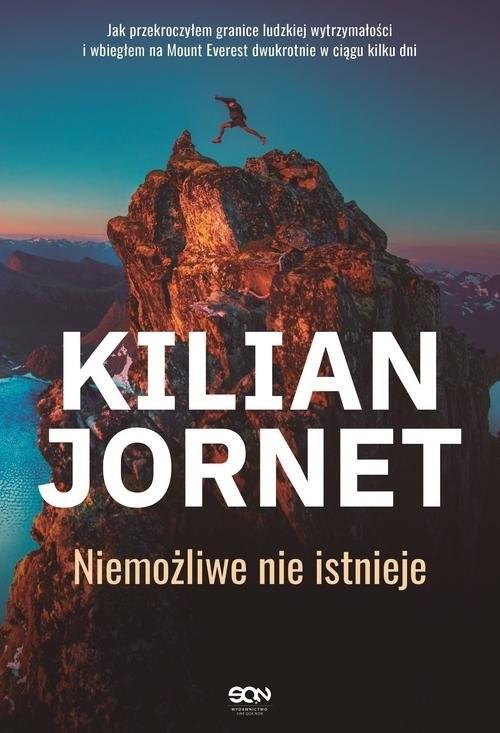 okładka Kilian Jornet. Niemożliwe nie istniejeksiążka      Kilian Jornet