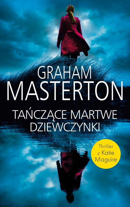 okładka TAŃCZĄCE MARTWE DZIEWCZYNKIebook | epub, mobi | Graham Masterton