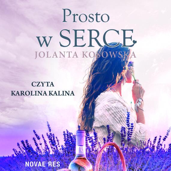 okładka Prosto w serceaudiobook   MP3   Jolanta Kosowska