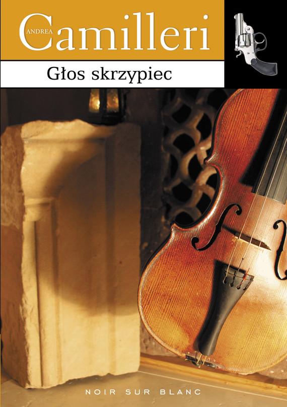 okładka Głos skrzypiecebook | epub, mobi | Andrea Camilleri