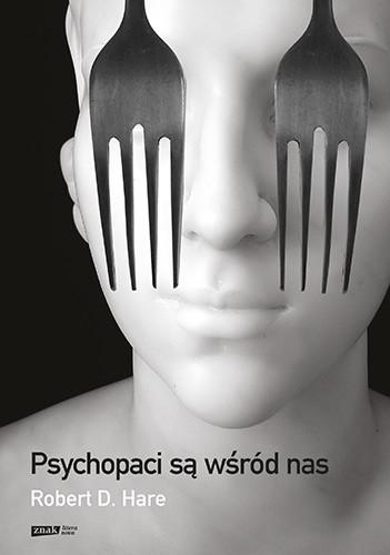 okładka Psychopaci są wśród nas [2021]książka |  | Robert D. Hare