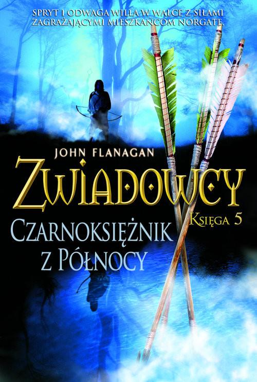 okładka Zwiadowcy 5 Czarnoksiężnik z Północyksiążka |  | John Flanagan