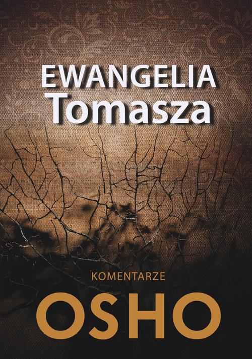 okładka Ewangelia Tomasza Komentarze Oshoksiążka      OSHO