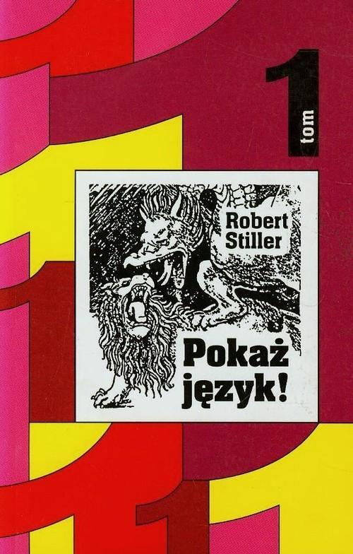 okładka Pokaż język Tom 1 czyli rozróbki i opowieści o polszczyźnie oraz 111 innych językachksiążka |  | Robert Stiller