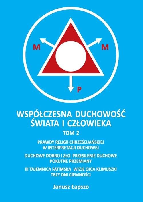 okładka Współczesna duchowość świata i człowieka Tom 2książka |  | Łapszo Janusz