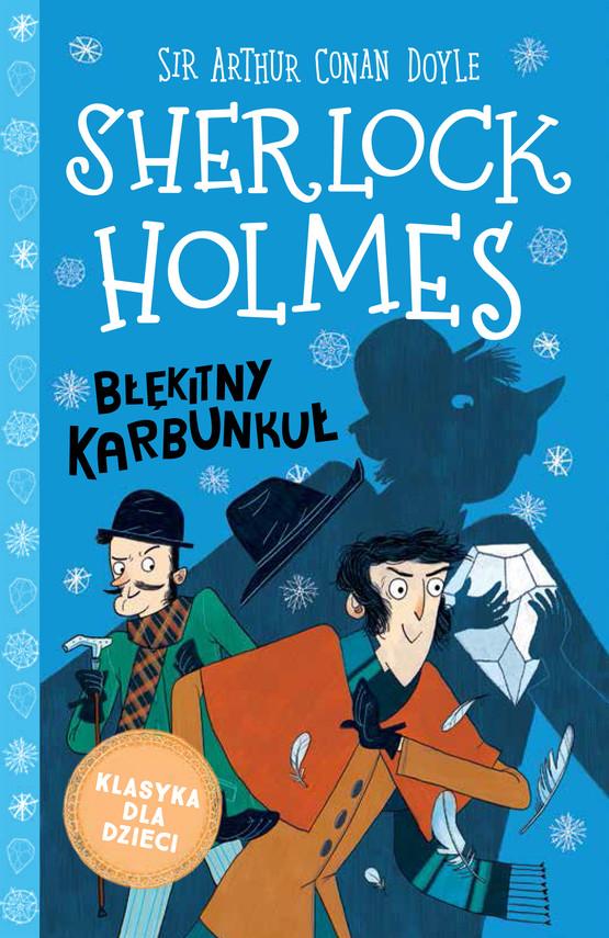 okładka Klasyka dla dzieci. Sherlock Holmes. Tom 3. Błękitny karbunkułebook | epub, mobi | Arthur Conan Doyle