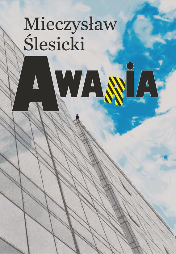 okładka Awariaebook | epub, mobi | Mieczysław Ślesicki