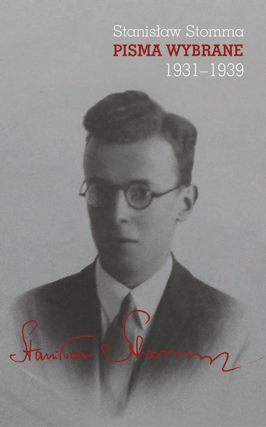 okładka Pisma wybrane, tom 1–3 (Stanisław Stomma)ebook | pdf | Stomma Stanisław