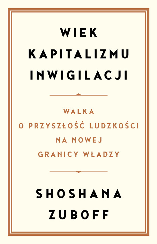 okładka Wiek kapitalizmu inwigilacjiebook | epub, mobi | Zuboff Shoshana