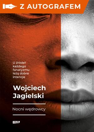 okładka Nocni Wędrowcy z autografemksiążka |  | Wojciech Jagielski